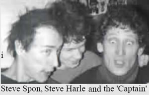 Spon, Steve Harle and The Captain