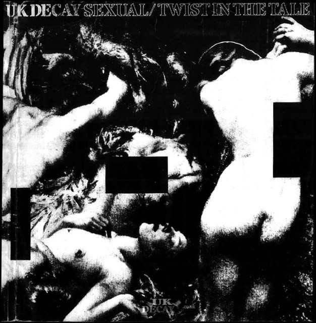Sexual/Twist In The Tail: UK Decay; Fresh Records; front