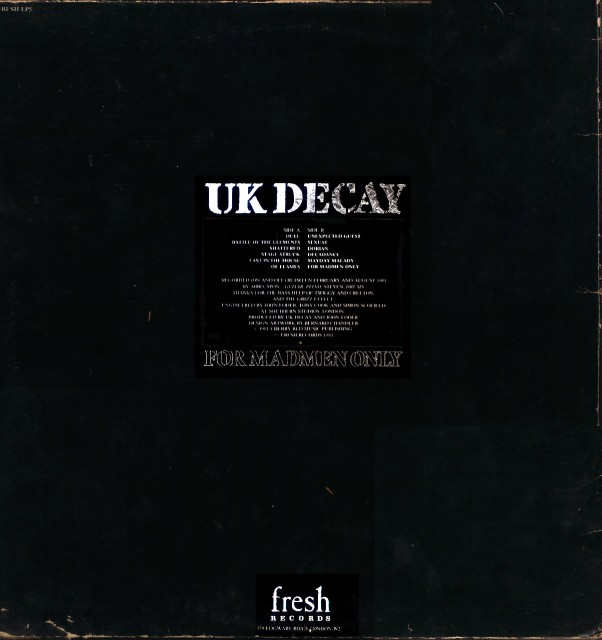 For Madmen Only; UK Decay: Fresh Records, UK Decay Records: 1981: rear (Fresh records ver)