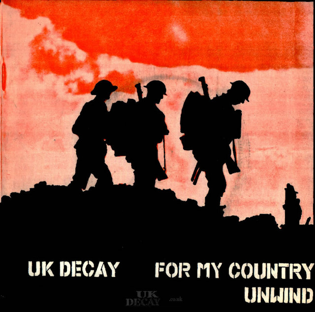 For My Country/Unwind: UK Decay;Fresh Records: 1980; front