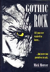 Gothic Rock, 1991 by Mick Mercer. Now out of print, see below